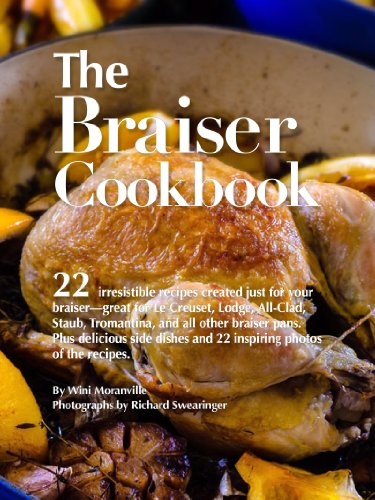 The Braiser Cookbook: 22 irresistible recipes crea...